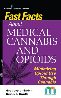 Fast Facts about Medical Cannabis and Opioids