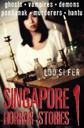 Singapore Horror Stories