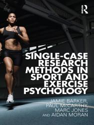Single Case Research Methods in Sport and Exercise Psychology PDF