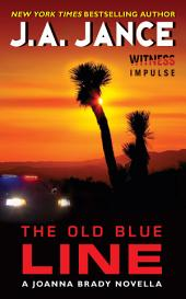 The Old Blue Line: A Joanna Brady Novella