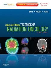Leibel and Phillips Textbook of Radiation Oncology: Expert Consult, Edition 3