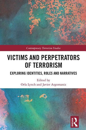 Victims and Perpetrators of Terrorism PDF