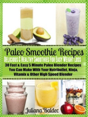 Paleo Smoothie Recipes  Smoothies For Easy Weight Loss