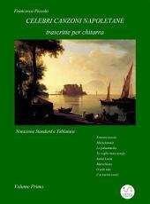 Celebri Canzoni Napoletane per Chitarra: Volume 1