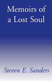 Memoirs of a Lost Soul: A Literary History
