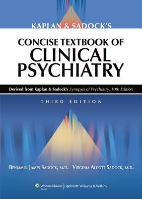 Kaplan   Sadock s Concise Textbook of Clinical Psychiatry