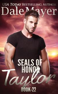 SEALs of Honor  Taylor Book