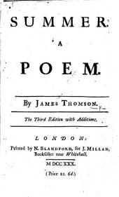 Summer: A Poem. By James Thomson. The Third Edition with Additions