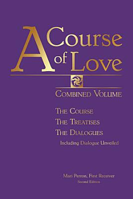 A Course Of Love Combined Volume Second Edition