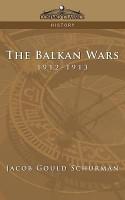 The Balkan Wars  1912 1913 PDF