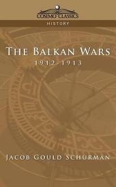 The Balkan Wars, 1912-1913
