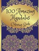 100 Amazing Mandalas Adult Coloring Book