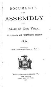 Documents of the Assembly of the State of New York: Volume 1, Issues 1-6