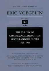 The Theory of Governance and Other Miscellaneous Papers, 1921-1938