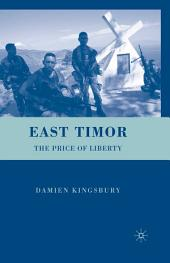 East Timor: The Price of Liberty