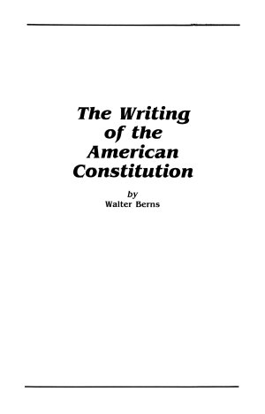 The Writing of the American Constitution