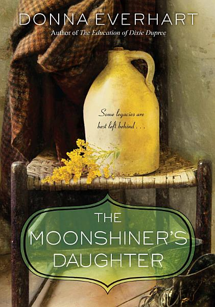 Download The Moonshiner s Daughter Book