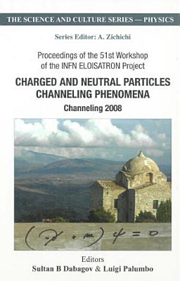 Charged and Neutral Particles Channeling Phenomena PDF