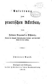 Anleitung zum practischen ackerbau: Band 2