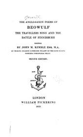 The Anglo-Saxon Poems of Beowulf: The Travellers Song and The Battle of Finnes Burh