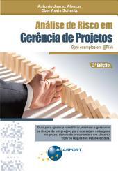Análise de Risco em Gerência de Projetos - 3ª Edição