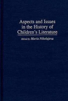Aspects and Issues in the History of Children s Literature PDF
