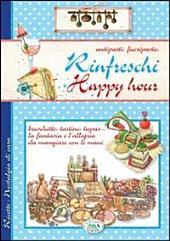 Antipasti, Fuoripasto, Rinfreschi, Happy hour - Ricette di Casa