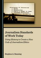 Journalism Standards of Work Today PDF