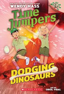 Dodging Dinosaurs  A Branches Book  Time Jumpers  4  PDF