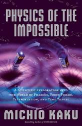 Physics Of The Impossible Book PDF