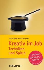 Kreativ im Job: Techniken und Spiele