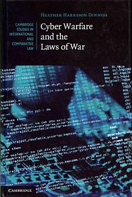 Cyber Warfare and the Laws of War PDF