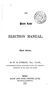 The Poor Law Election Manual
