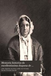 Memoria historica da excellentissima duquesa de Palmella, D. Eugenia Francisca Xavier Telles da Gama