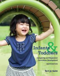 Infants Toddlers And Caregivers Caregiving And Responsive Curriculum Development Book PDF