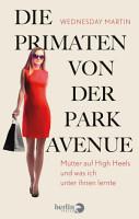 Die Primaten von der Park Avenue PDF