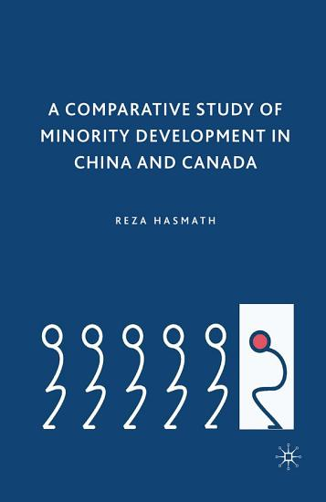 A Comparative Study of Minority Development in China and Canada PDF