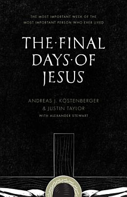 The Final Days of Jesus PDF