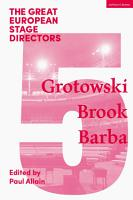 The Great European Stage Directors Volume 5 PDF
