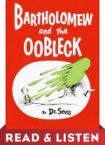 Bartholomew and the Oobleck: Read & Listen Edition