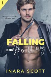 Falling for Mr. Wrong