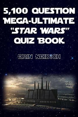 5 100 Question Mega Ultimate Star Wars Quiz Book