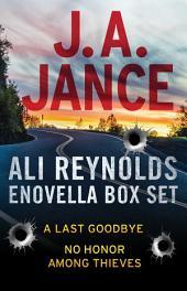 Ali Reynolds eNovella Box Set: A Last Goodbye and No Honor Among Thieves