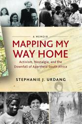 Mapping My Way Home Book PDF