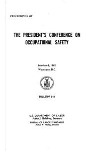 Proceedings of the President s Conference on Occupational Safety  March 6 8  1962  Washington  D C  PDF