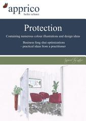 Protection - Business feng shui optimizations - practical ideas from a practitioner