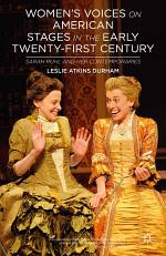 Women's Voices on American Stages in the Early Twenty-First Century