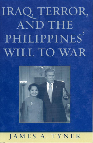 Iraq  Terror  and the Philippines  Will to War