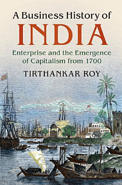 A Business History of India PDF