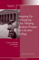 Stepping Up to Stepping Out: Helping Students Prepare for Life After College